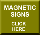 MAGNETIC SIGNS CLICK  HERE